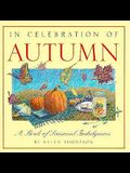 In Celebration of Autumn: A Book of Seasonal Indulgences