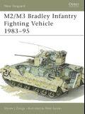 M2/M3 Bradley Infantry Fighting Vehicle 1983-95