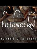 Birthmarked Lib/E