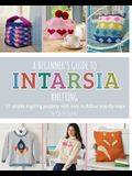 A Beginner's Guide to Intarsia Knitting: 11 Simple Inspiring Projects with Easy to Follow Steps