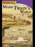 Stepping Into Mark Twain's World