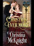 Christmas Ever More: A Lady Forsaken, Book Four