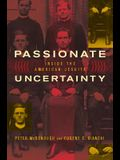 Passionate Uncertainty: Inside the American Jesuits
