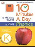 10 Minutes a Day: Phonics, Grade K