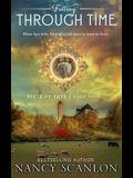 Falling Through Time: A time travel romance