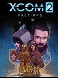 Xcom 2: Factions, 1