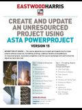 Create and Update an Unresourced Project Using Asta Powerproject Version 15