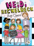 Heidi Heckelbeck Says Cheese!, Volume 14