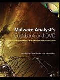 Malware Analyst's Cookbook and DVD: Tools and Techniques for Fighting Malicious Code [With DVD]
