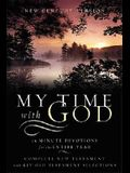 My Time with God-NCV: 15 Minute Daily Devotions for the Entire Year