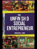 The Unfinished Social Entrepreneur