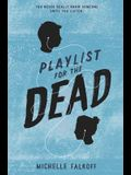 Playlist for the Dead
