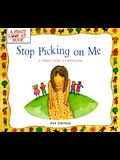 Stop Picking on Me!: A First Look at Bullying