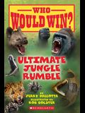 Ultimate Jungle Rumble (Who Would Win?), 19