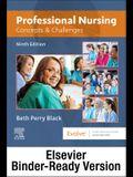 Professional Nursing - Binder Ready: Concepts & Challenges