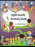 Sight words Activity book: Awesome learn, trace and practice and the most common high frequency words for kids learning to write & read.