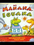Manana Iguana (1 Paperback/1 CD) [With Paperback Book]
