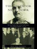 The Dictator Next Door: The Good Neighbor Policy and the Trujillo Regime in the Dominican Republic, 1930-1945
