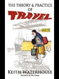 The Theory and Practice of Travel