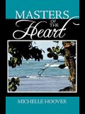Masters of the Heart