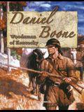 Daniel Boone: Woodsman of Kentucky