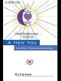 A New You: United Consciousness