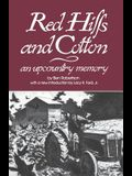 Red Hills and Cotton: An Upcountry Memory