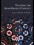 Teaching the Arab-Israeli Conflict