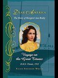 Voyage on the Great Titanic (Dear America): The Diary of Margaret Ann Brady, R.M.S. Titanic, 1912