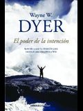 El Poder de la Intencion / The Power of Intention