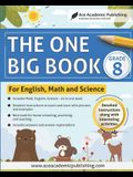 The One Big Book - Grade 8: For English, Math and Science