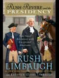 Rush Revere and the Presidency, Volume 5