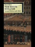 From Reich to Revolution: German History, 1558-1806