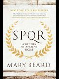 S.P.Q.R: A History of Ancient Rome