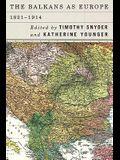 Balkans as Europe, 1821-1914