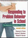 Responding to Problem Behavior in Schools, Second Edition: The Behavior Education Program