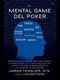 Il Mental Game Del Poker: Strategie collaudate per migliorare il controllo del tilt, la sicurezza di sé, la motivazione, la gestione della varia
