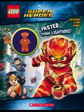 Faster Than Lightning! [With Minifigure]