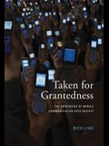 Taken for Grantedness: The Embedding of Mobile Communication Into Society