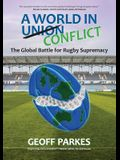 A World in Conflict: The Global Battle for Rugby Supremacy