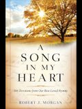 Song in My Heart: 366 Devotions from Our Best-Loved Hymns