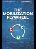 The Mobilization Flywheel: Creating a Culture of Biblical Mobilization