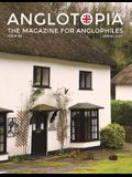 Anglotopia Magazine - Issue #6 - The Anglophile Magazine - British Airways, Winchester, Police Box, Milton Abbas, London Smog, and More!: The Anglophi