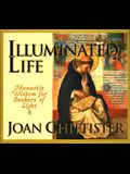 Illuminated Life: Monastic Wisdom for Seekers of Light