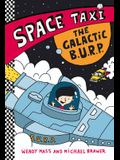 The Space Taxi: The Galactic B.U.R.P.