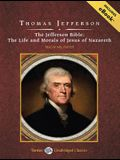 The Jefferson Bible: The Life and Morals of Jesus of Nazareth (Tantor Unabridged Classics)