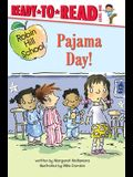 Pajama Day!: Ready-To-Read Level 1