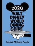 Walt Disney World Dining Guide 2020