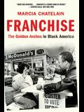 Franchise: The Golden Arches in Black America