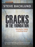 Cracks in the Foundation: Reforming Our Thinking To Accelerate Revival